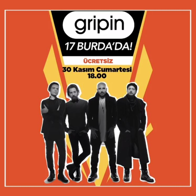 17 Burda Gripin Konseri!