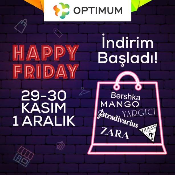 Adana Optimum Happy Friday indirimleri başlıyor!