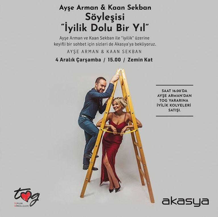 Ayşe Arman ve Kaan Sekban, İyilik Dolu Bir Yıl için Akasya'ya geliyor.