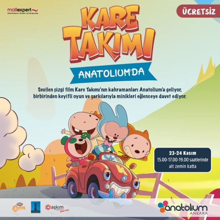 Çocukların dostu Kare Takımı Anatolium Ankara'da!