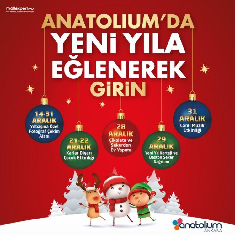 Anatolium Ankara'da Yeni Yıla Eğlenerek Girin!