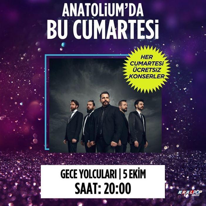 Anatolium AVM Gece Yolcuları Konseri!