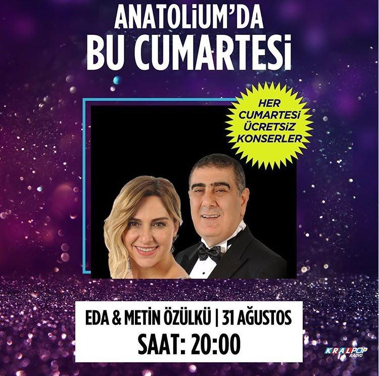 Anatolium Marmara Eda Metin Özülkü Konseri!