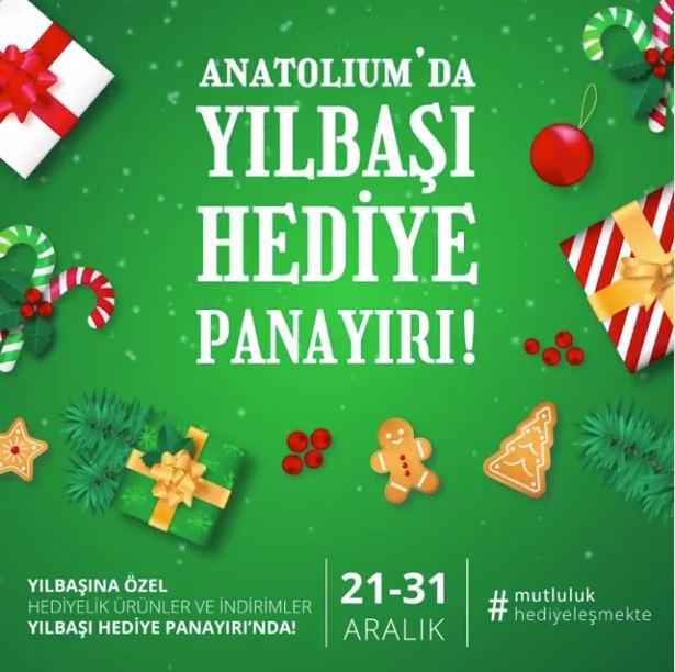 Anatolium'da yılbaşı hediye panayırı başladı!
