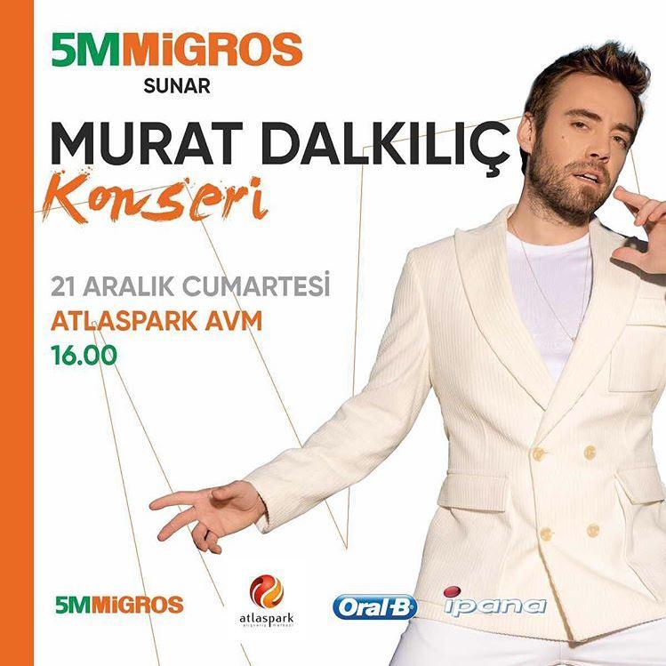 Atlaspark Murat Dalkılıç konseri!