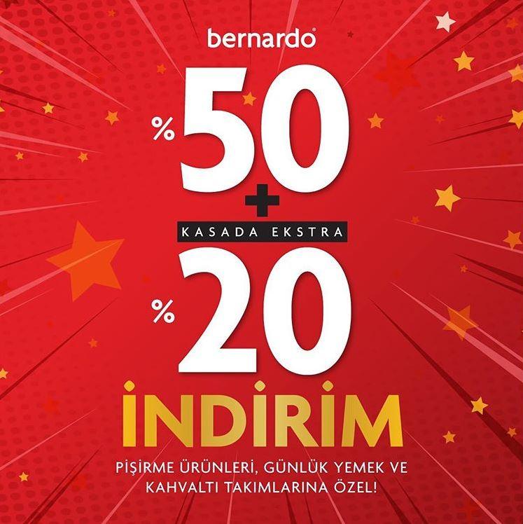 Bernardo'da %50 + %20 İndirim Fırsatı!