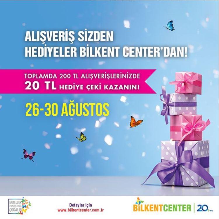 Alışveriş Sizden, Hediyeler Bilkent Center'dan!