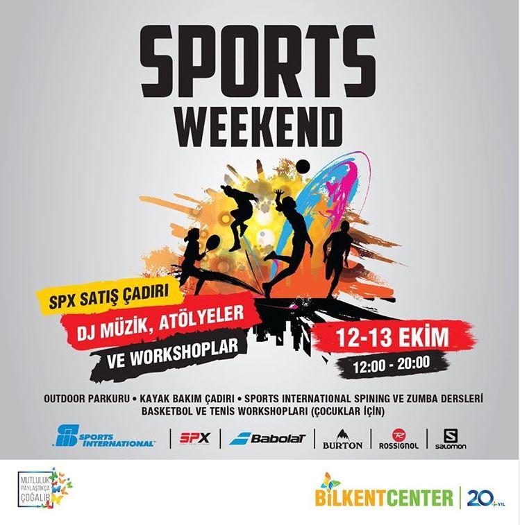 Bilkent Center Sports Weekend!