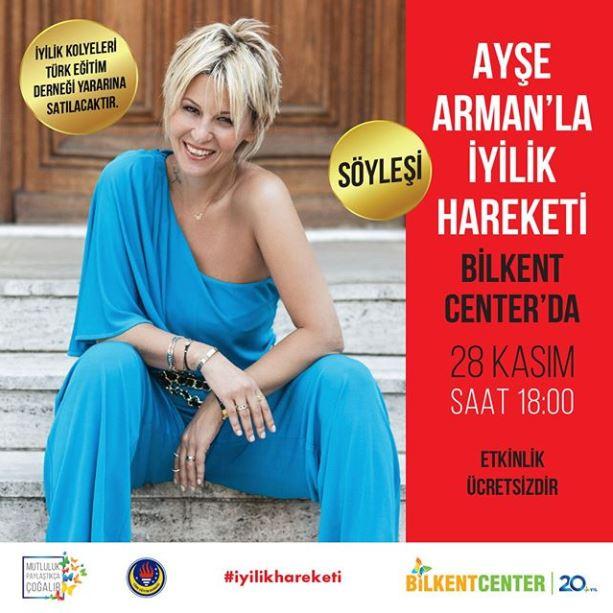 Bilkent Center Ayşe Arman'la İyilik Hareketi Etkinliği!