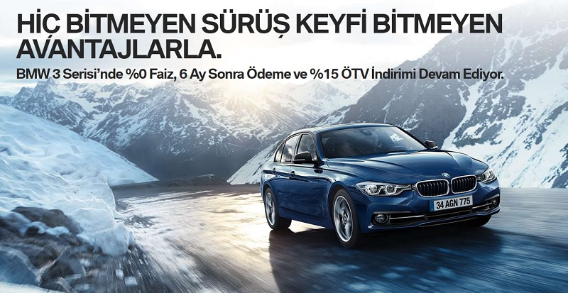 BMW 3 Serisi'nde %0 faizle 6 ay sonra ödeme ve %15 ÖTV indirimi!