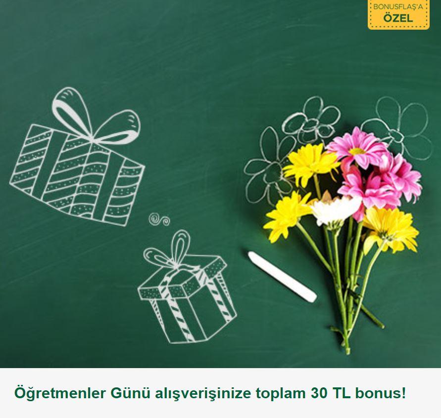 Öğretmenler Günü alışverişinize toplam 30 TL bonus!