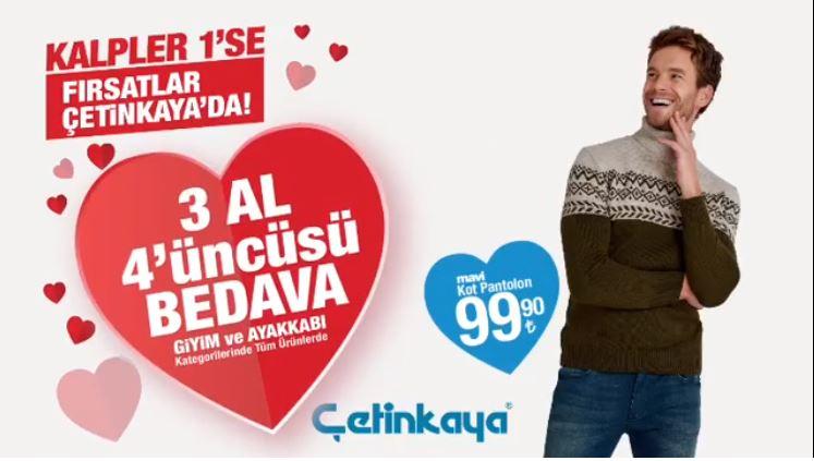 Kalpler 1'se, fırsatlar Çetinkaya'da!