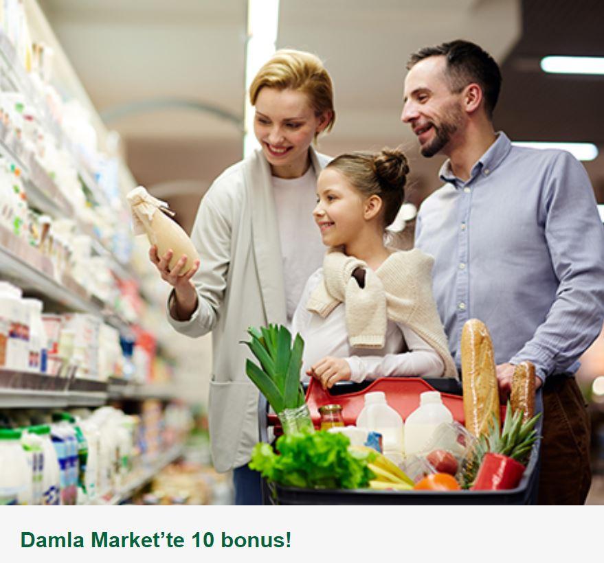 Damla Market'te 10 bonus!