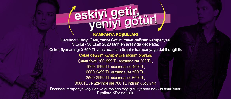 Derimod Eskiyi Getir, Yeniyi Götür Ceket Değişim Kampanyası!