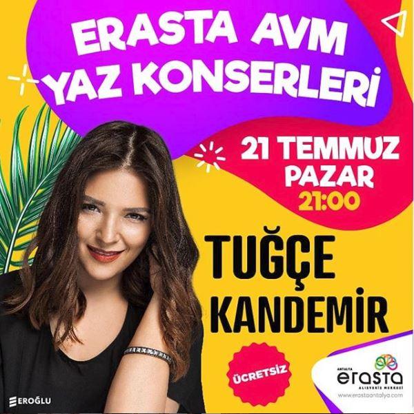 Erasta Antalya Tuğçe Kandemir Konseri!