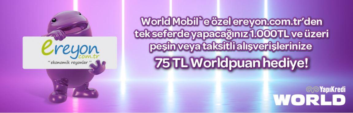 Ereyon.com.tr'den  75 TL Worldpuan Fırsatı!