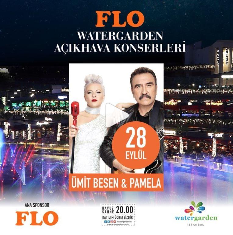 FLO Watergarden Ümit Besen ve Pamela Konseri!