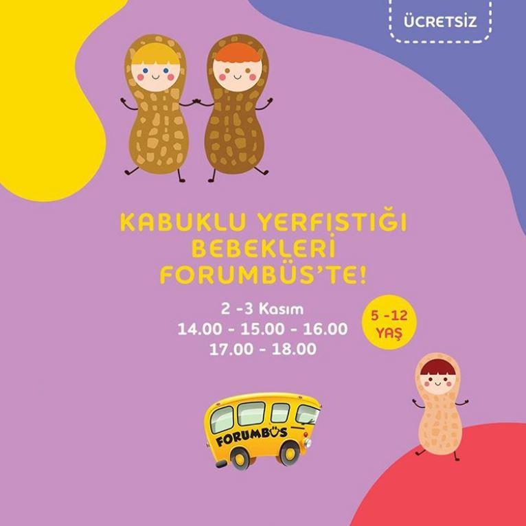 Forum Bornova Kabuklu YerFıstığı Bebekleri Etkinliği!