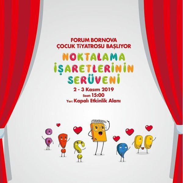 Forum Bornova Noktalama İşaretlerinin Serüveni Tiyatro Oyunu!