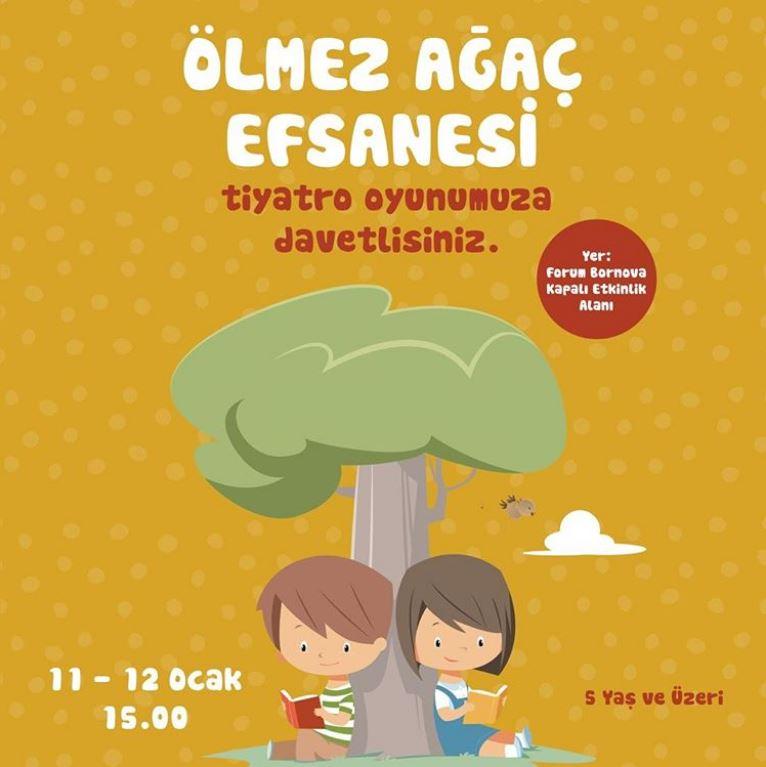 Forum Bornova Ölmez Ağaç Efsanesi tiyatro oyunu!