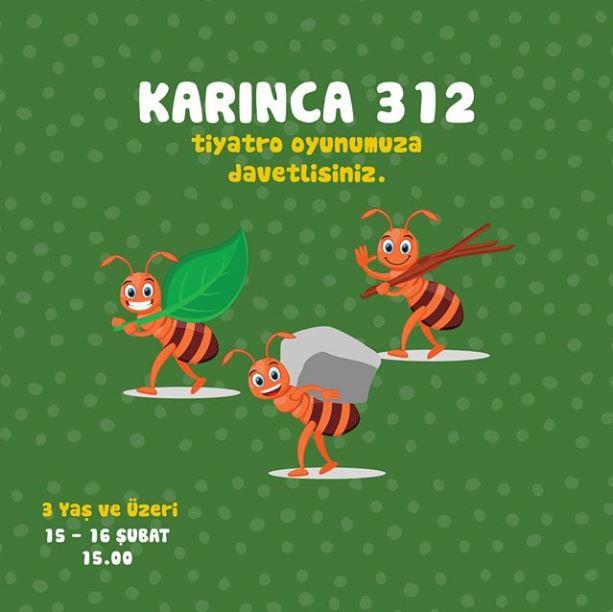 Forum Bornova Karınca 312 tiyatro oyunu!