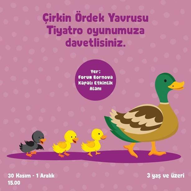 Forum Bornova Çirkin Ördek Yavrusu Tiyatrosu!