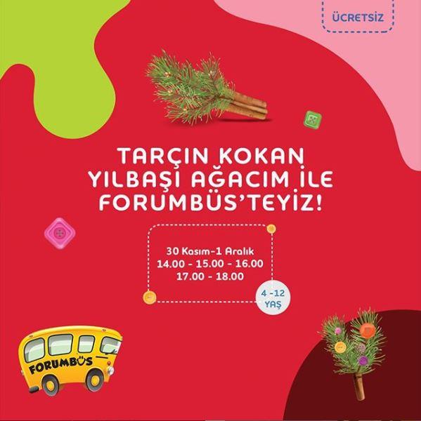 Forum Bornova Tarçın Kokan Yılbaşı Ağacım Atölyesi!