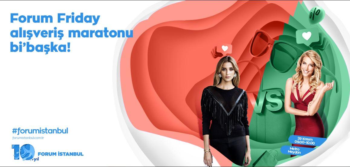 Forum İstanbul Friday Alışveriş Maratonu!