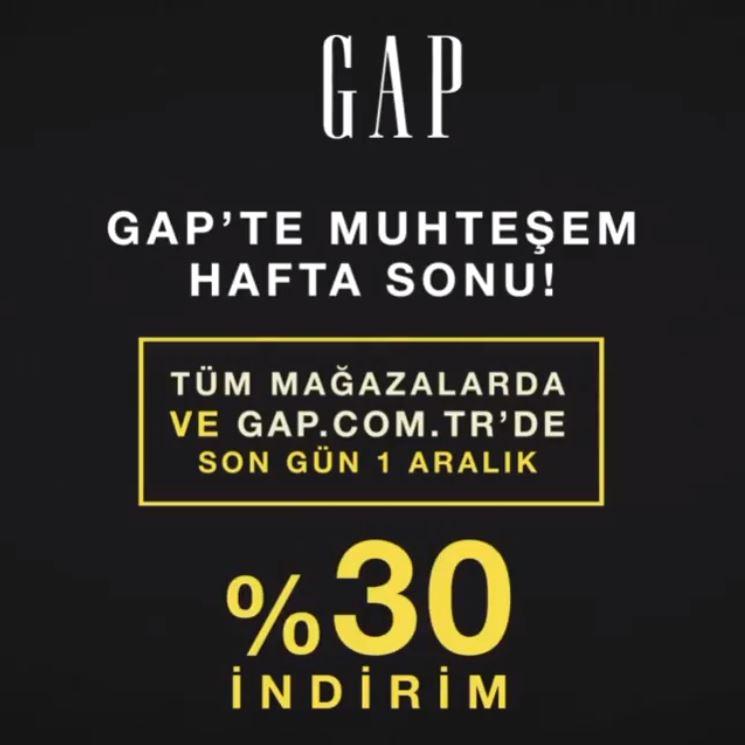 Gap Muhteşem Hafta Sonu Kampanyası!
