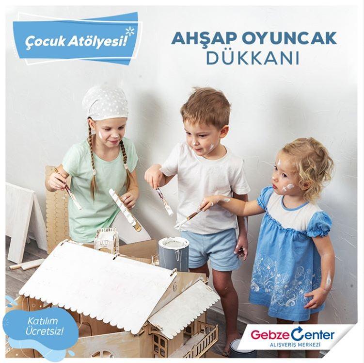 Gebze Center Ahşap Oyuncak Dükkanı Atölyesi!