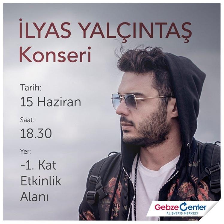 İlyas Yalçıntaş en güzel şarkılarıyla Gebze Center'da!
