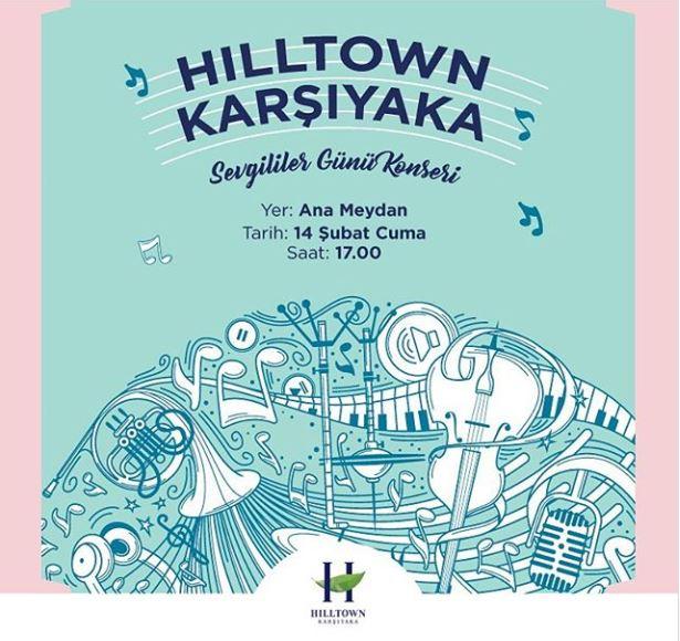 Hilltown Karşıyaka Sevgililer Günü Konseri!