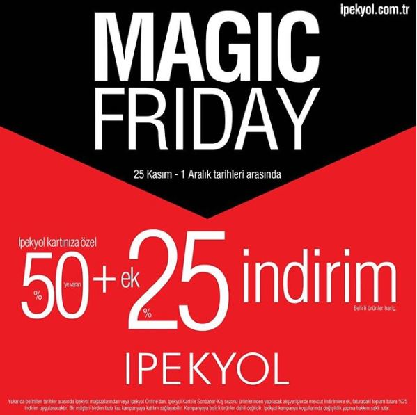 İpekyol Magic Friday Kampanyası!