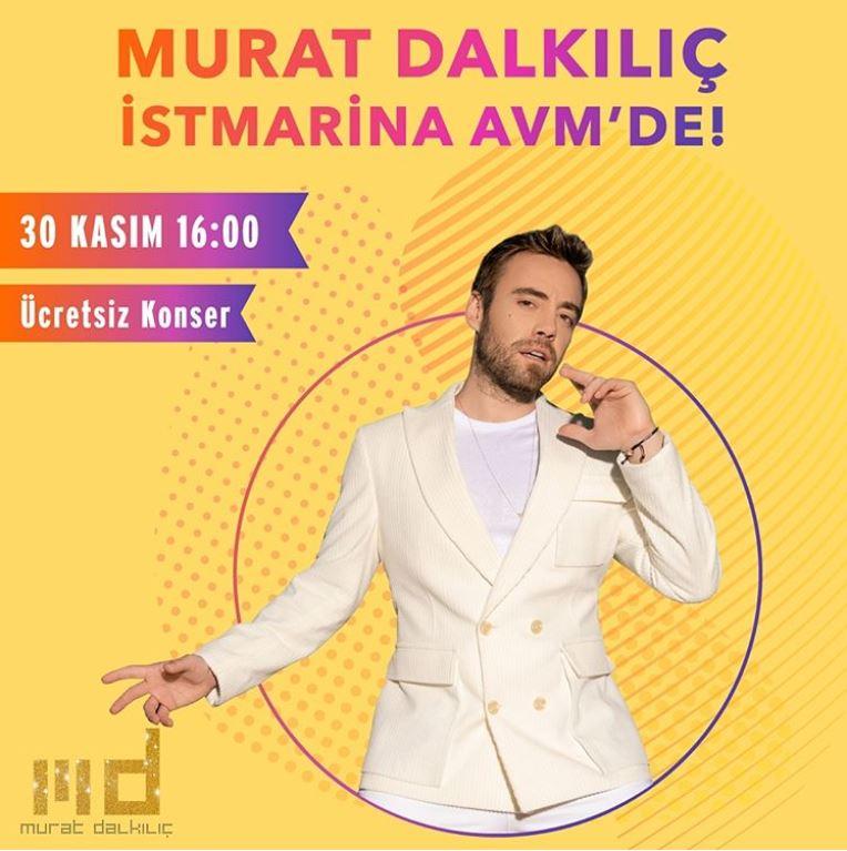 İstMarina AVM Murat Dalkılıç Konseri!