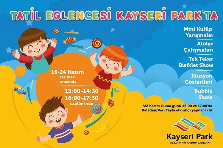 Tatil eğlencesi Kayseri Park'ta!