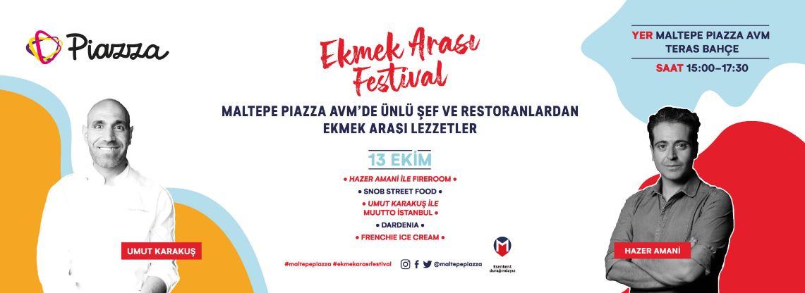 Maltepe Piazza Ekmek Arası Festival!