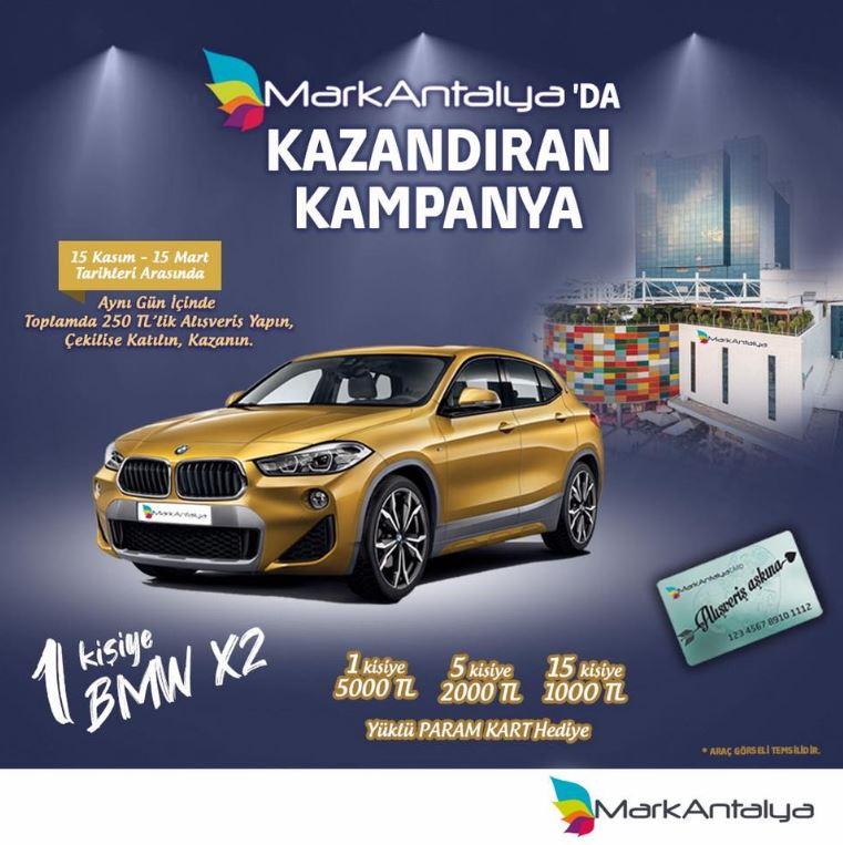 MarkAntalya BMW X2 Çekiliş Kampanyası!