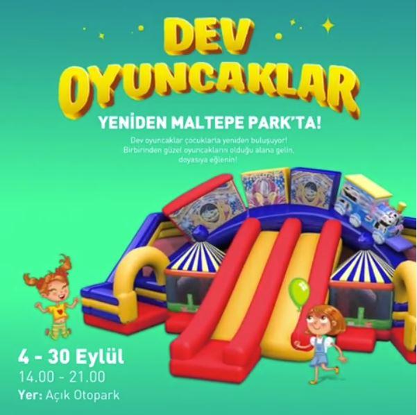 Dev Oyuncaklarla doyasıya eğlence yeniden Maltepe Park'ta!