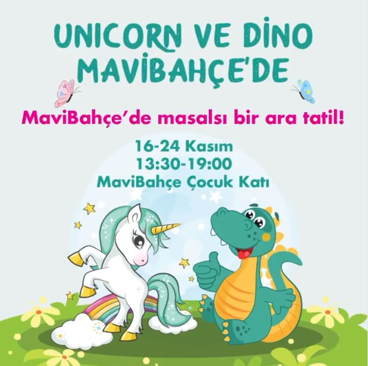 Unicorn ve Dino MaviBahçe'de!