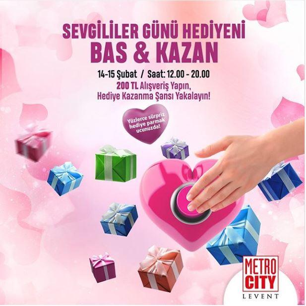 Sevgililer Günü Hediyeni MetroCity AVM'de Bas&Kazan!