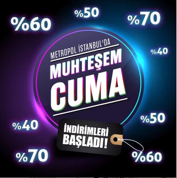 Metropol İstanbul Muhteşem Cuma İndirimleri!