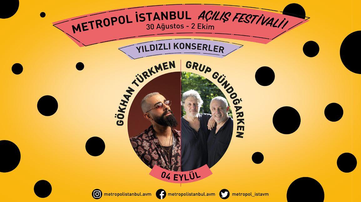 Metropol İstanbul Gökhan Türkmen ve Grup Gündoğarken Konseri!