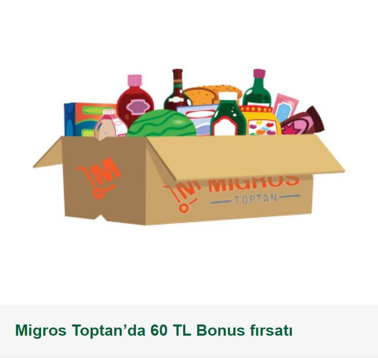 Migros Toptan'da 60 TL Bonus fırsatı!
