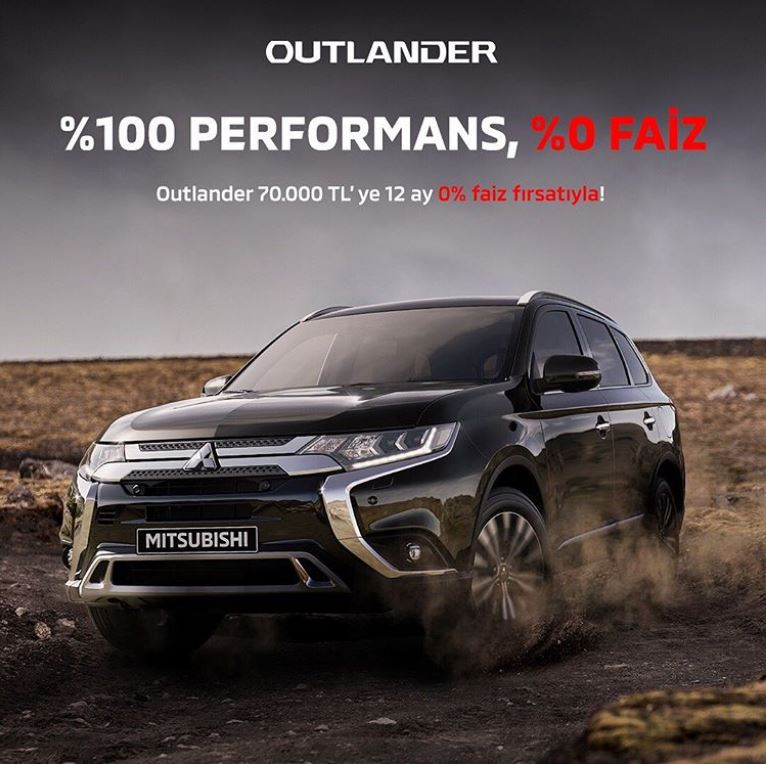 Mitsubishi Outlander %100 Performans, %0 Faiz!