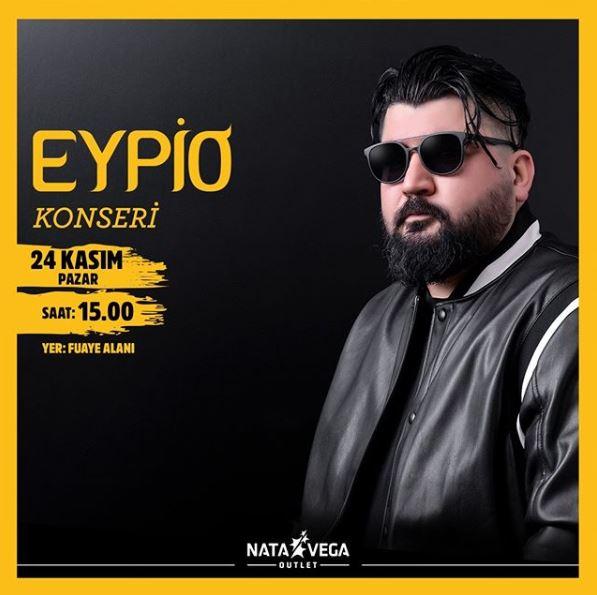 Nata Vega Outlet Eypio Konseri!
