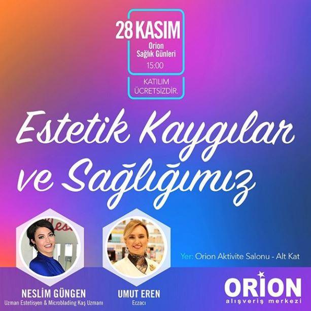 Orion Estetik Kaygılar ve Sağlığımız!