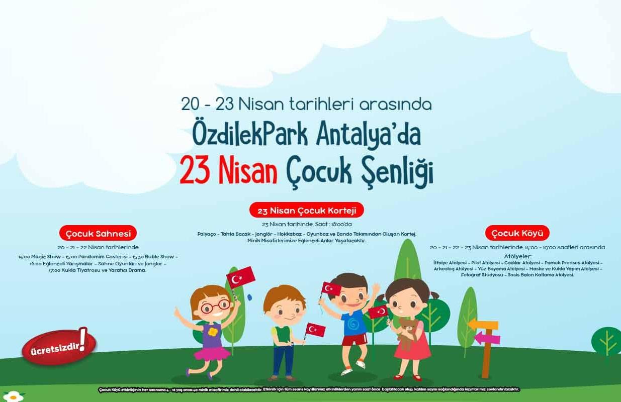 özdilekpark Antalya 23 Nisan çocuk şenliği Kredikartlarinet