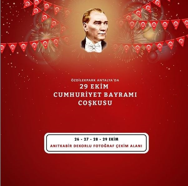 ÖzdilekPark Antalya 29 Ekim Cumhuriyet Bayramı Coşkusu!