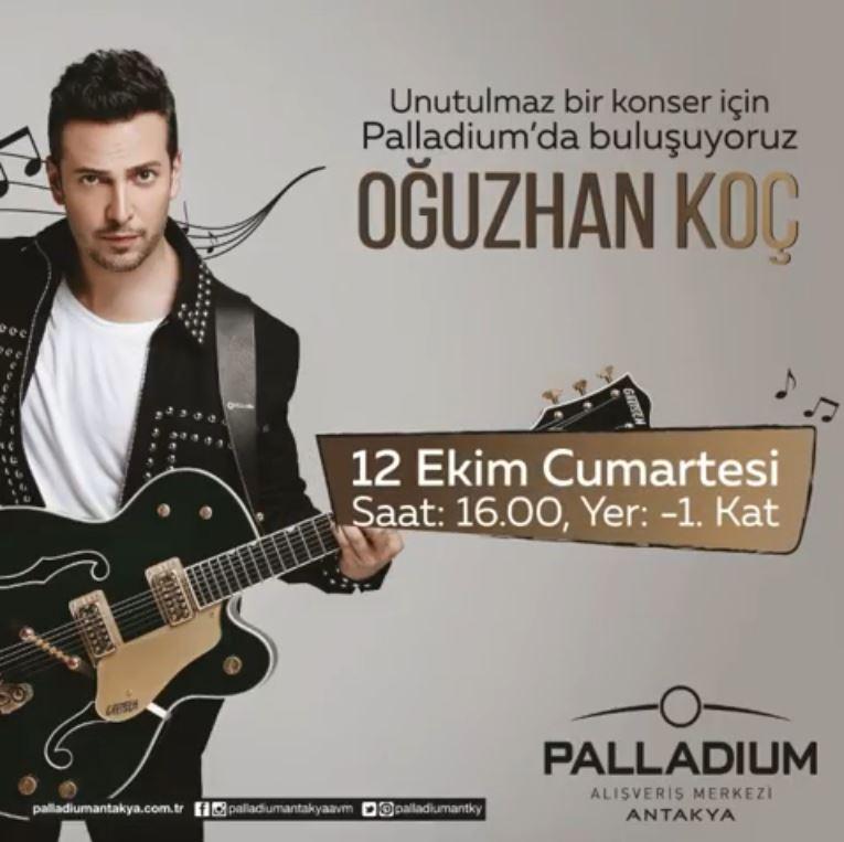 Palladium Antakya Oğuzhan Koç Konseri!