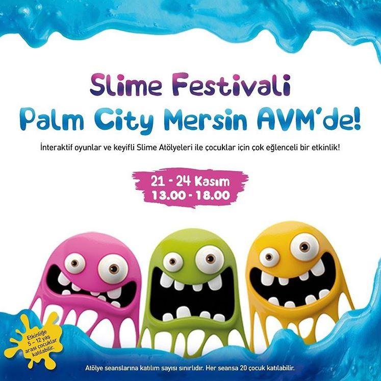 Slime Festivali Palm City Mersin AVM'de!